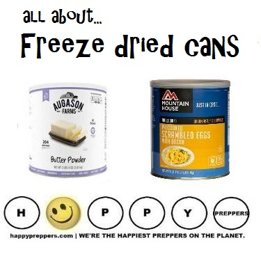All about freeze dried foods in #10 cans