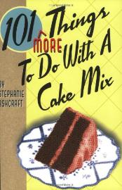 101 things more to do with cake mix