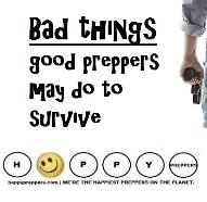 Bad thing Good Preppers may do