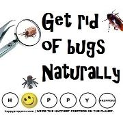 How to get rid of bugs naturally