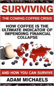 How Coffee is the Ultimate Indicator of Impending Financial Collapse