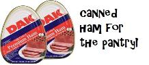 Canned ham for the pantry
