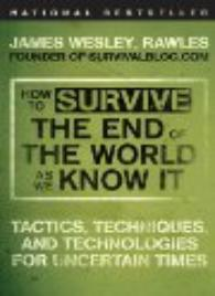 Survival psychology: End of the world As We Know It
