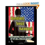 Holding Your Ground: Prepper's Self Defense book