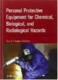 Personal Protective equipment for Chemical, biological and radiological hazards
