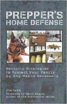 Prepper's home defense book ~ impenetrable home defense
