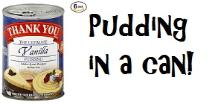 Pudding in a can - set of six cans