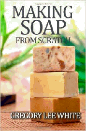 Soapmaking from scratch