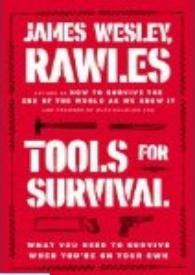 Tools for survival (how to survive the end of the world as we know it)