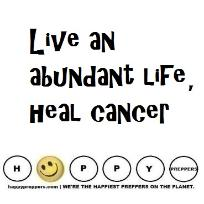 Preppers guide to Living an abundant life to survive cancer