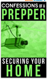 Confessions of a Prepper - securing your home