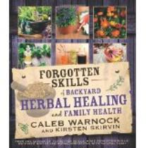 Forgotten skills of herbal healing