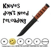 Knives don't need reloading
