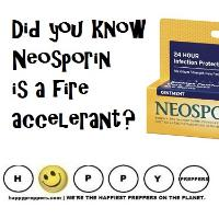 Neosporin is a fire accelerant