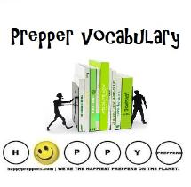 Prepper Vocabulary - Prepper Dictionary - Prepper terms