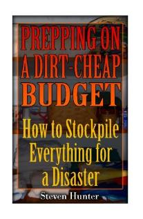 Prepping on a dirt cheap budget