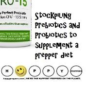 Probiotic and prebiotics for preppers