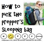 How to pick the prepper's sleeping bag