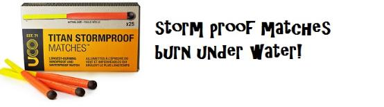 Storm proof matches burn under water!