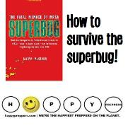 How to survive the superbug