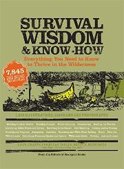 Survival and wisdom and know how