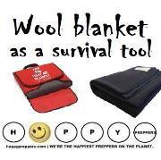Wool blanket as a survival tool